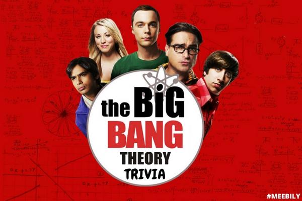 Big Bang Theory Trivia Question & Answer