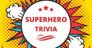 Superhero Trivia Questions & Answers Quiz Game
