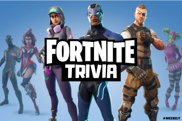 60+ Fortnite Trivia Questions & Answers - Meebily