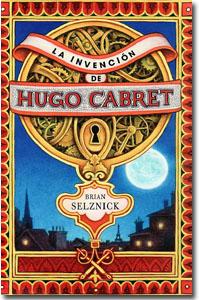 La invención de Hugo Cabret. Brian Selznick