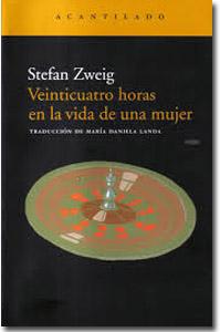 24 horas en la vida de una mujer, Stephan Zweig