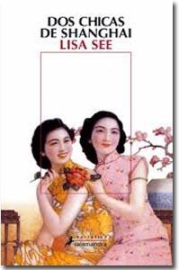 Dos chicas de Sanghai, Lisa See