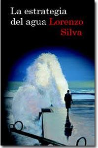 La estrategia del agua, Lorenzo Silva