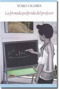 La fórmula preferida del profesor. Yoko Ogawa