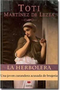 La herbolera, Toti Martínez de Lezea Histórica
