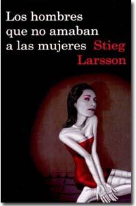 Los hombres que no amaban a las mujeres, Stieg Larsson