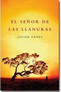 El señor de las llanuras, Javier Yanes