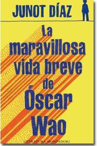 La maravillosa vida breve de Óscar Wao, Junot Diaz
