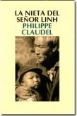 """""""La nieta del señor Lihn"""", Philippe Claudel"""