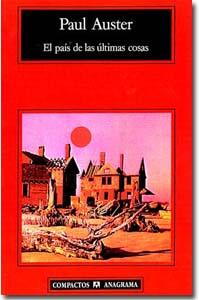 El país de las últimas cosas. Paul Auster