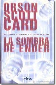 La sombra de Ender. Orson Scott Card