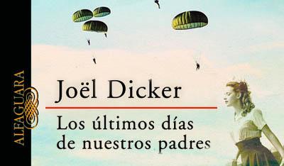 Los últimos días de nuestros padres, Joël Dicker