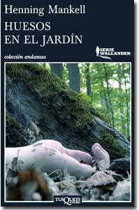 Huesos en el jardín. Henning Mankell