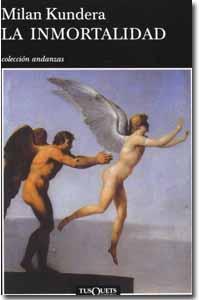 La inmortalidad MIlan Kundera