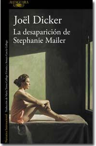 La desaparición de Stephanie Mellers, Joël Dicker