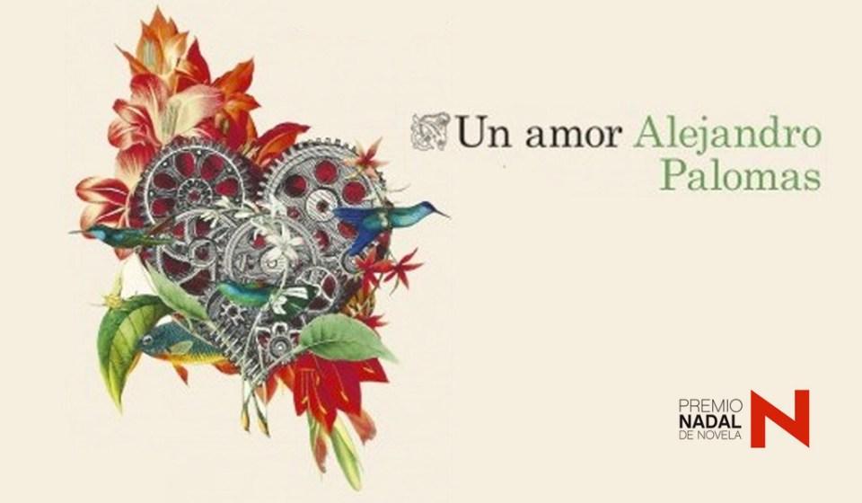 Un amor, Alejando Palomas