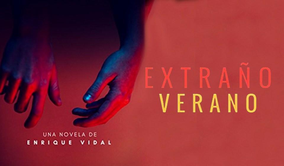 Extraño verano Enrique Vidal
