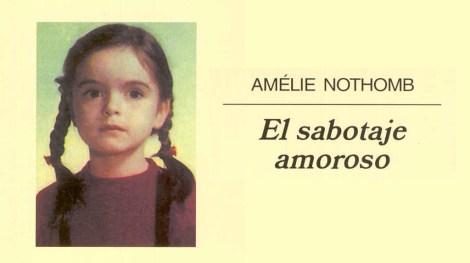 El sabotaje amoroso, Amelie Nothomb. Me encanta leer