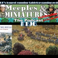 Meeples & Miniatures - Episode 196 - Over the Hills