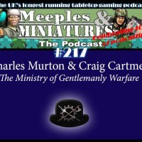 Meeples & Miniatures - Episode 217 - The Ministry of Gentlemanly Warfare