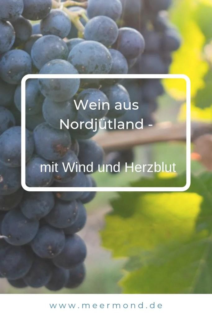 Wein aus Nordjütland Meermond Pinterest