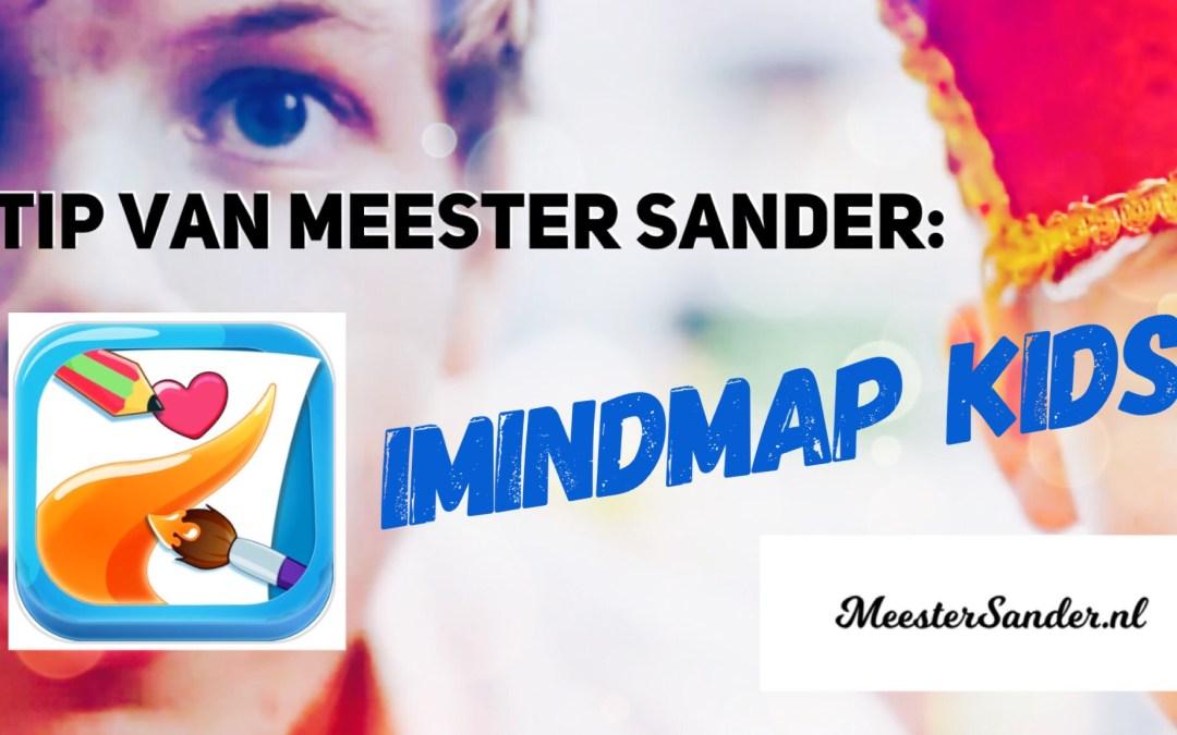 Tip van meester Sander: Maak een digitale mindmap met de app iMindmap Kids