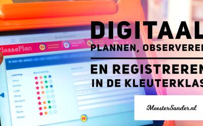 Digitaal plannen, observeren en registeren in de kleuterklas