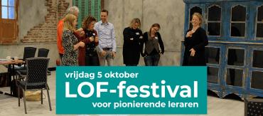 LOF-festival: de ontmoetingsplek voor leerkrachten met een pioniershart