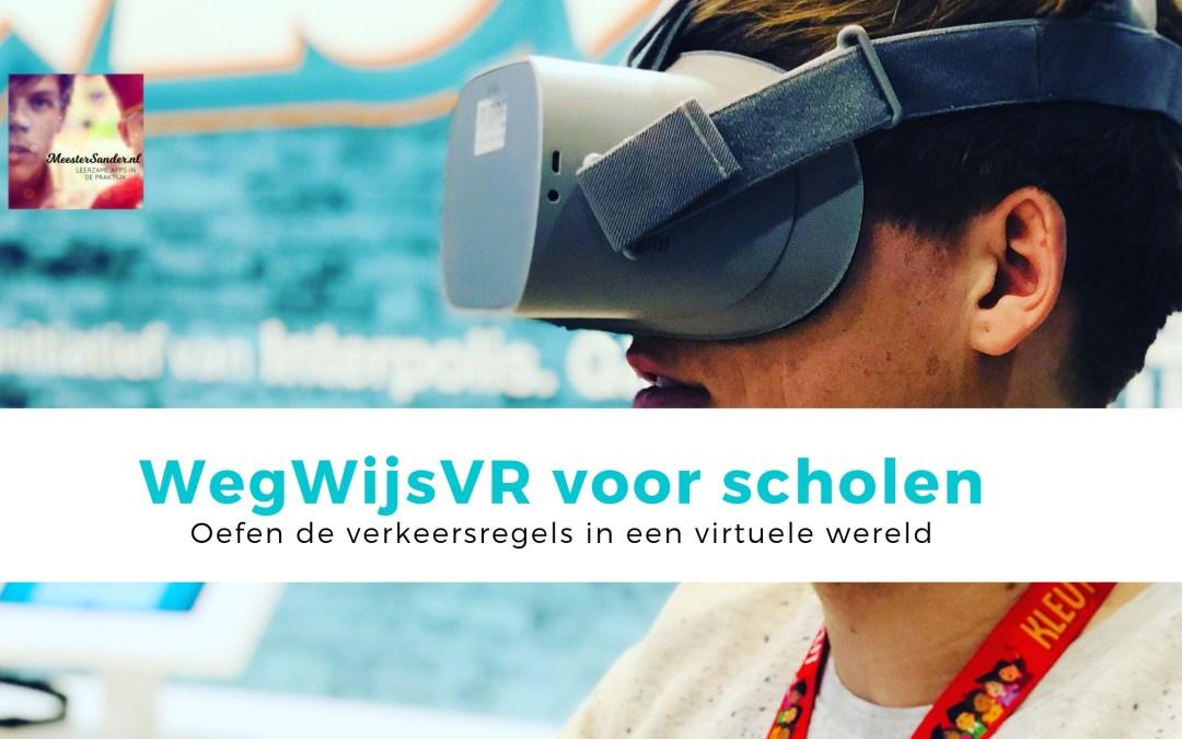 Verkeersles in Virtual Reality – WegwijsVR voor scholen