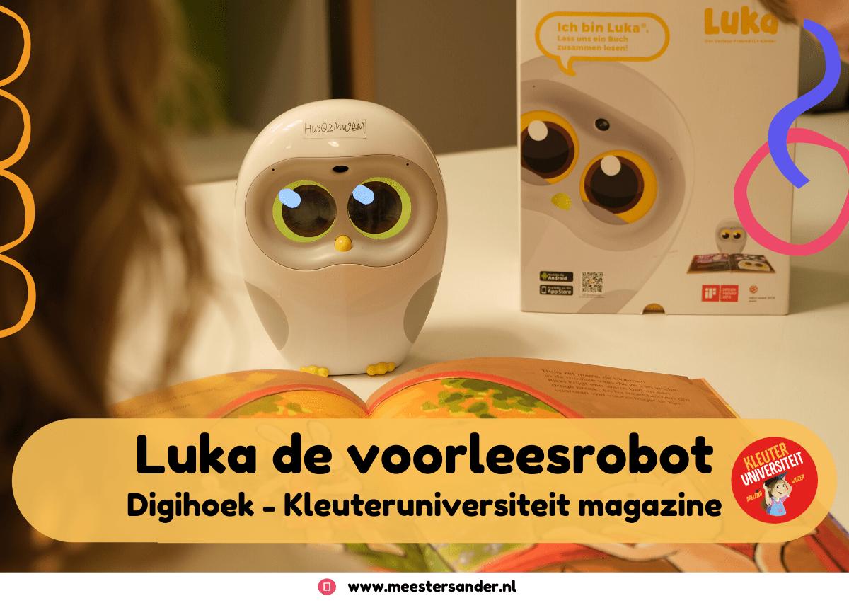Digihoek: Meester Sander test Luka de voorleesrobot – Kleuteruniversiteit magazine