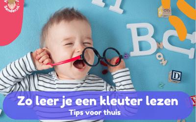 Zo leer je een kleuter lezen – tips voor ouders