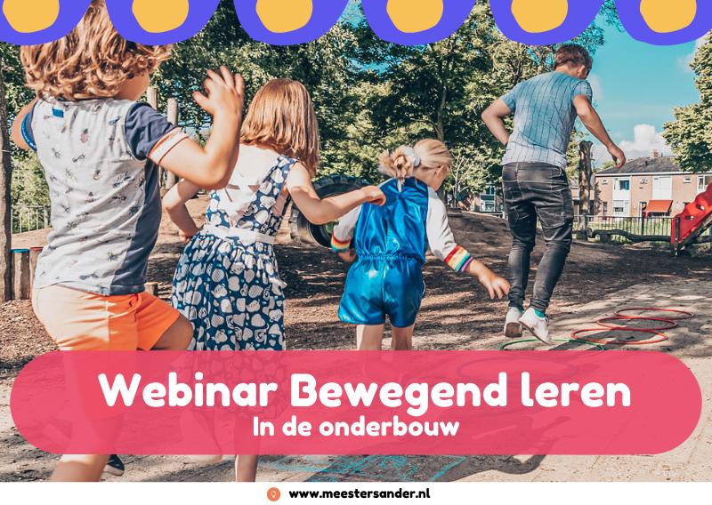 Webinar over Bewegend leren in de onderbouw van Meester Sander