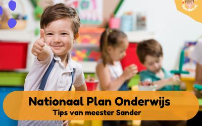 Nationaal plan onderwijs in de onderbouw – Tips van meester Sander