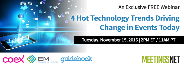MeetingsNet Webinar: 4 Hot Technology Trends Driving Change in Events Today