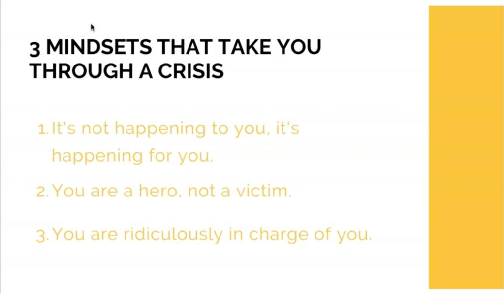 3 Mindsets that take you through a crises