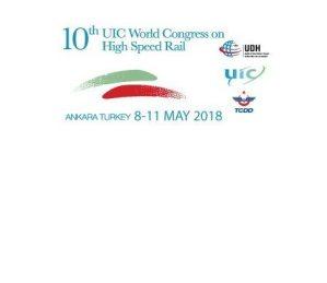 Ankara hosts 10th UIC World Congress on High Speed Rail