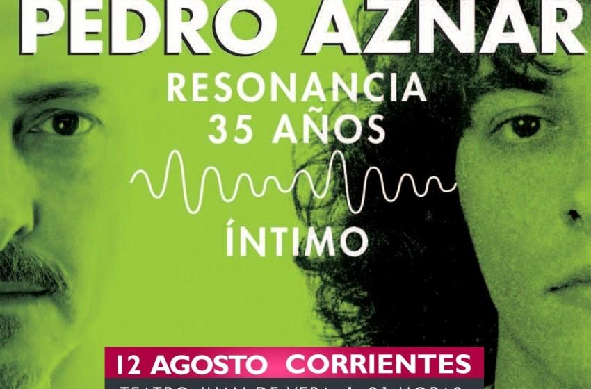 Con Resonancia, Pedro Aznar vuelve al Litoral