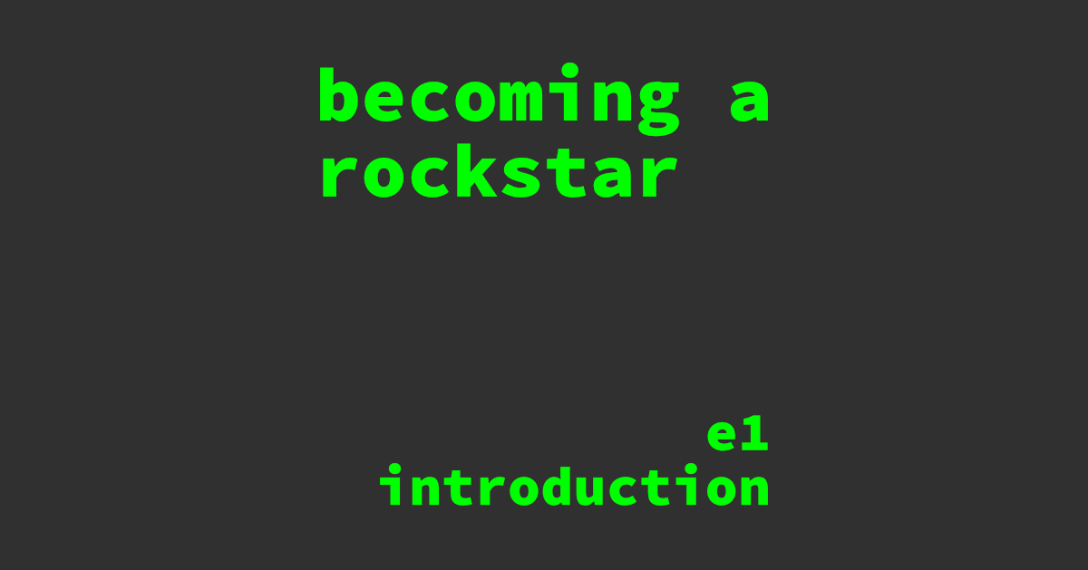 becoming a rockstar podcast episode 1 introduction header