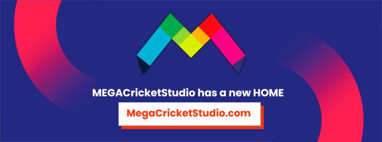 MEGA Cricket Studio has a new HOME