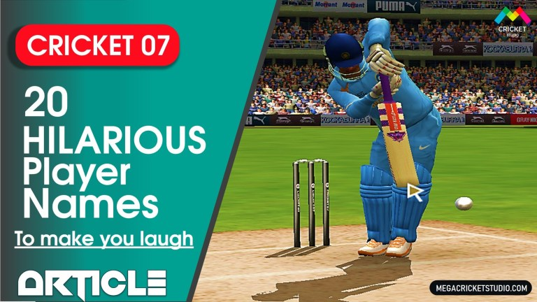 Top 20 Hilarious Player Names in Cricket 07 will make you laugh hard!
