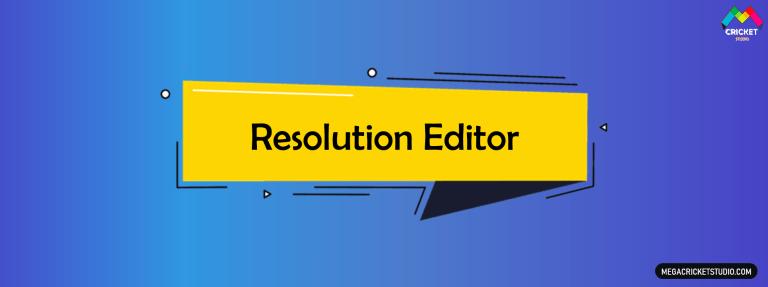 Resolution Editor for EA Sports Cricket 07