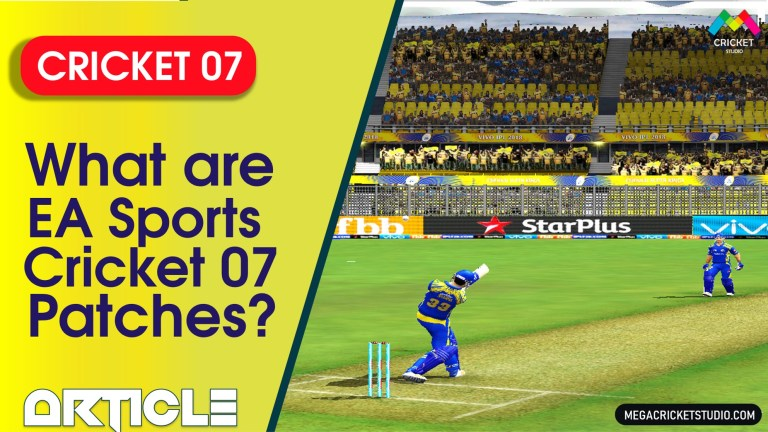 What are EA Sports Cricket 07 Patches?