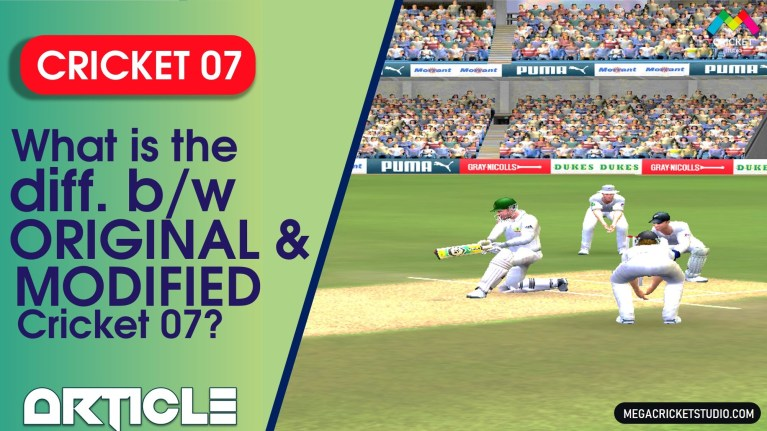 What is difference between Original and Modified Cricket 07?