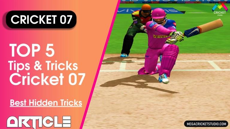 Top 5 Tips & Tricks for EA Cricket 07