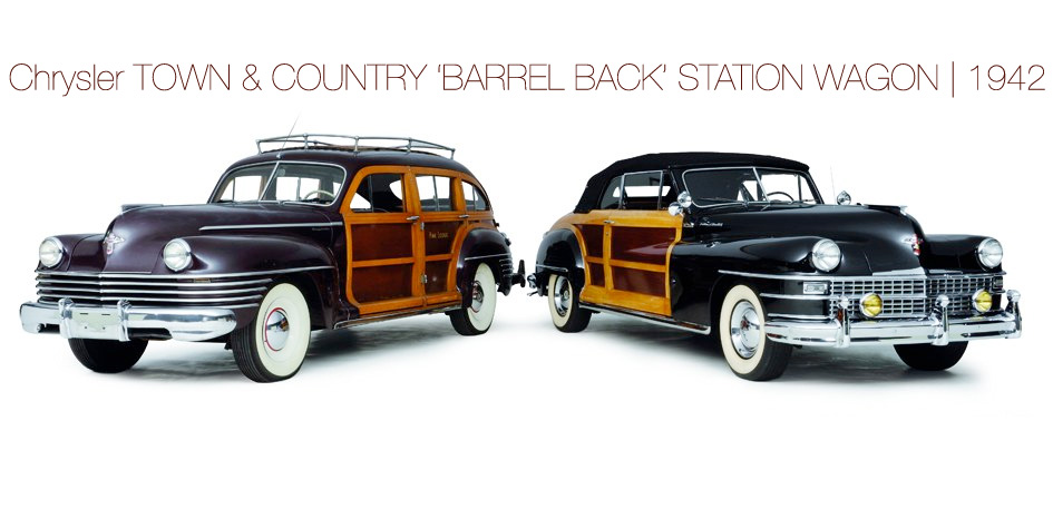 Chrysler TOWN & COUNTRY 'BARREL BACK' STATION WAGON | 1942