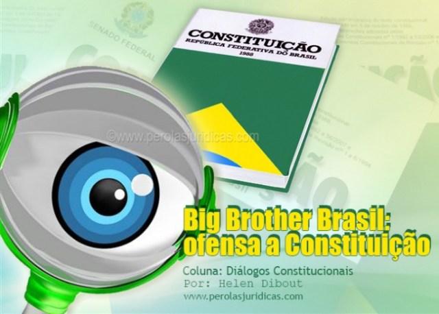 big brother brasil ofensa a constituicao