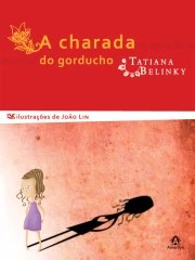 Charada do Gorducho, A