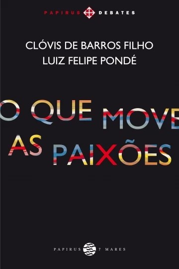 Que Move As Paixões, O