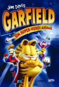 GARFIELD UM SUPER HEROI ANIMAL