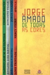 JORGE AMADO DE TODAS AS CORES